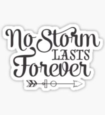 No Storm Lasts Forever Positive Healing Wise Saying Sticker