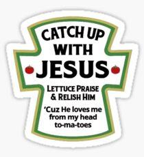 Catch Up With Jesus  Sticker