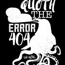 Quoth the Error: 404 by the404s