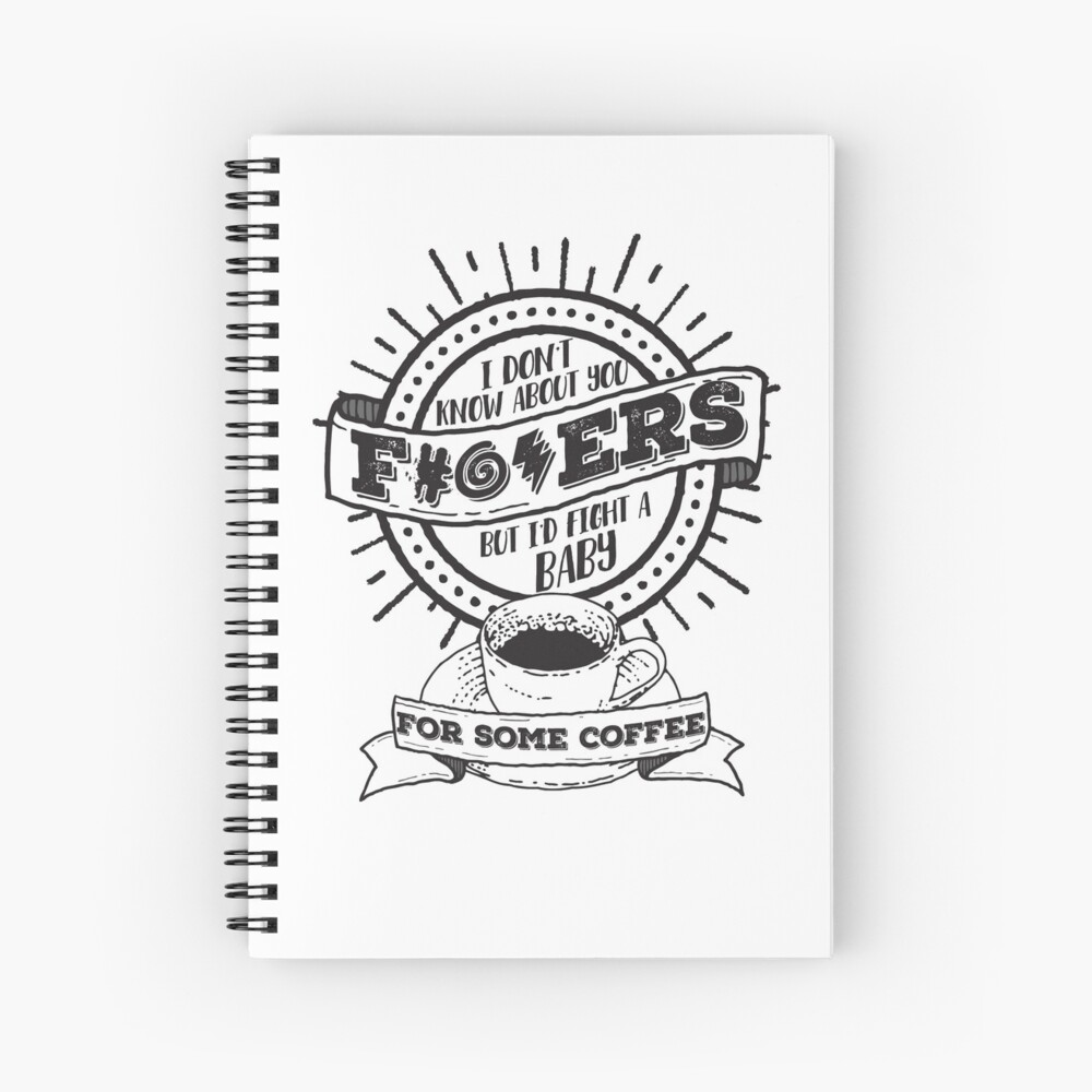 Dunno About You F---ers... Spiral Notebook