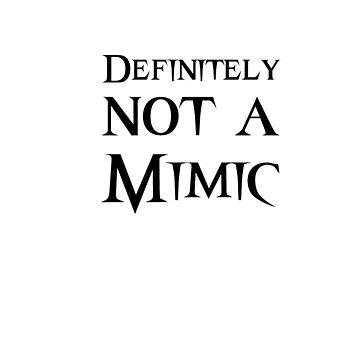Definitely Not a Mimic by cjb9296