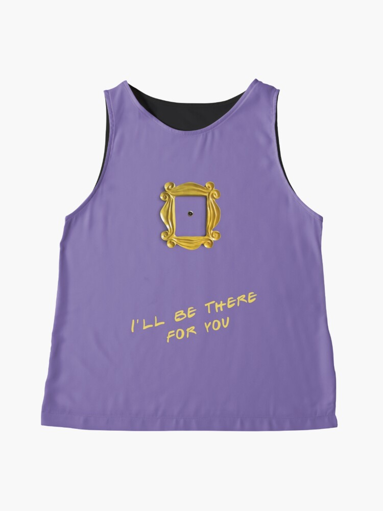 Alternate view of I'll be there for you Sleeveless Top