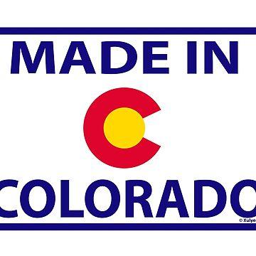 Made in Colorado - Colorado made  by xulyer