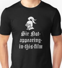 Sir Not Appearing In This Film T-Shirt