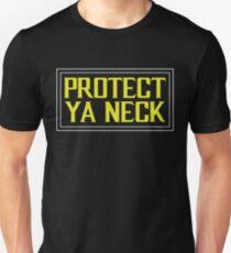 Protect Ya Neck Design T-Shirt
