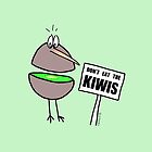 Don't Eat The Kiwis - by Hannah Sterry