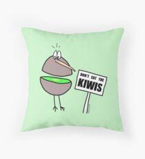 Don't Eat The Kiwis - Throw Pillow