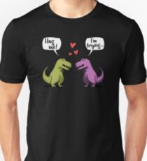 Hug Me I'm Trying Cute Funny T-Rex Dinosaur Cartoon Unisex T-Shirt