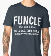 Funcle Definition Men's Premium T-Shirt