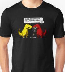 Dude Did You Eat The Last Unicorn Funny Dinosaur T-Shirt