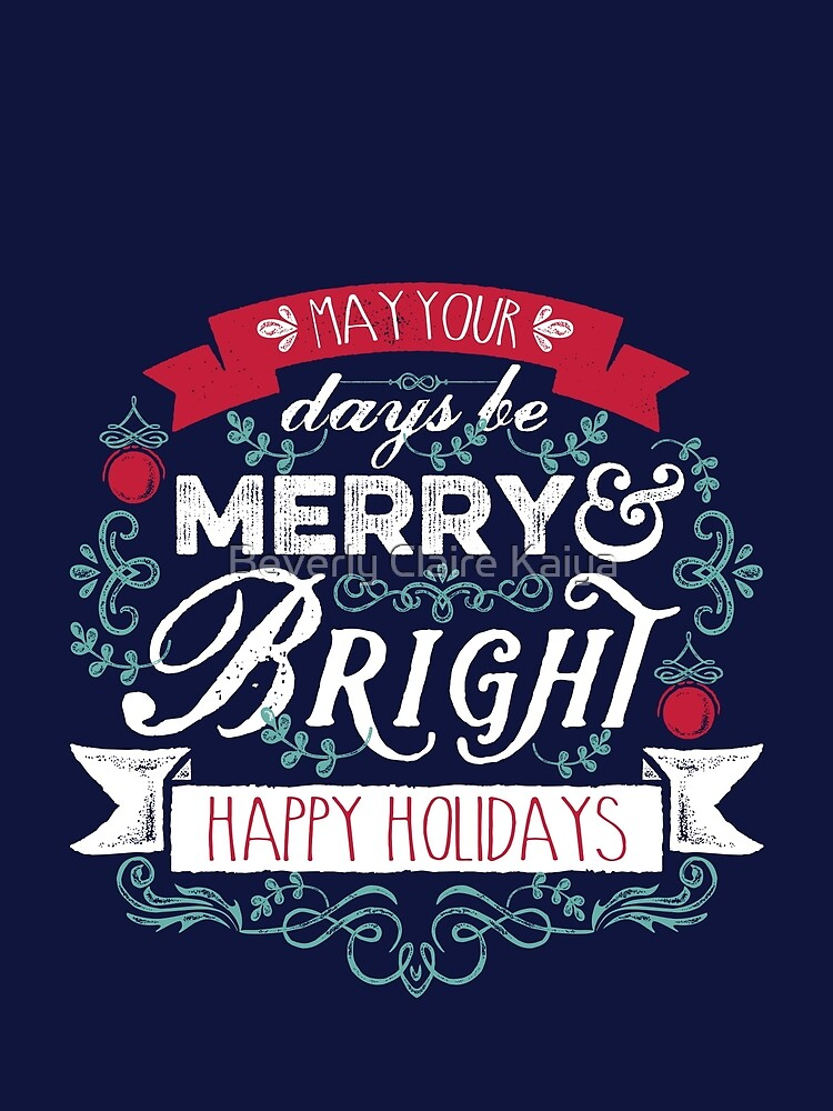 Merry & Bright Christmas Happy Holidays Typography by beverlyclaire