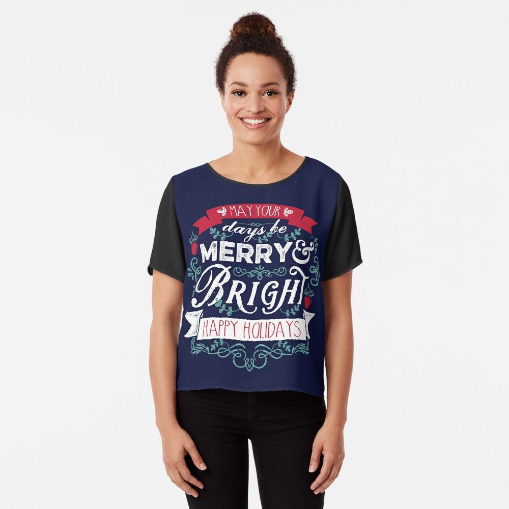 Merry & Bright Christmas Happy Holidays Typography Chiffon Top