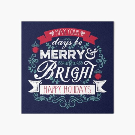 Merry & Bright Christmas Happy Holidays Typography Art Board Print