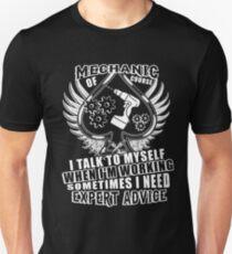I'm A Mechanic And I Talk To Myself When I'm Working T Shirt T-Shirt