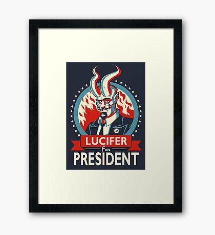 Lucifer For President! Framed Print