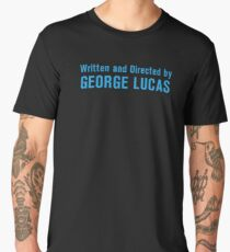 Written and Directed by George Lucas Men's Premium T-Shirt