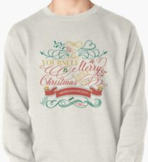 Have Yourself A Merry Little Christmas Love Typography Pullover