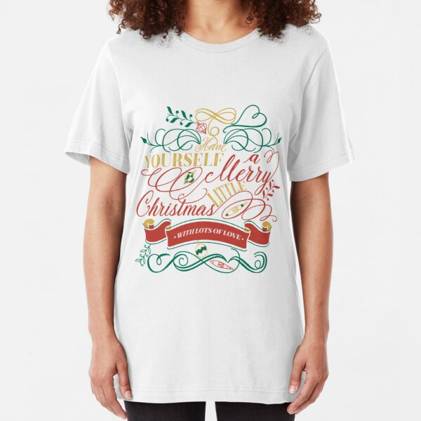 Have Yourself A Merry Little Christmas Love Typography Slim Fit T-Shirt
