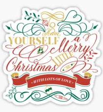 Have Yourself A Merry Little Christmas Love Typography Sticker