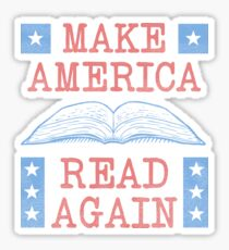 Make America Read Again - Teacher Writer Poet Sticker