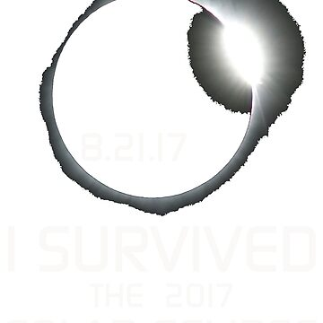 I Survived the 2017 Solar Eclipse by AlienFrogTees