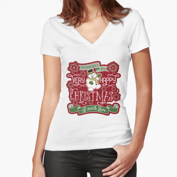 Snowman Very Happy Christmas With Much Love Typography Fitted V-Neck T-Shirt