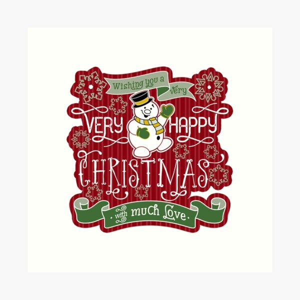 Snowman Very Happy Christmas With Much Love Typography Art Print