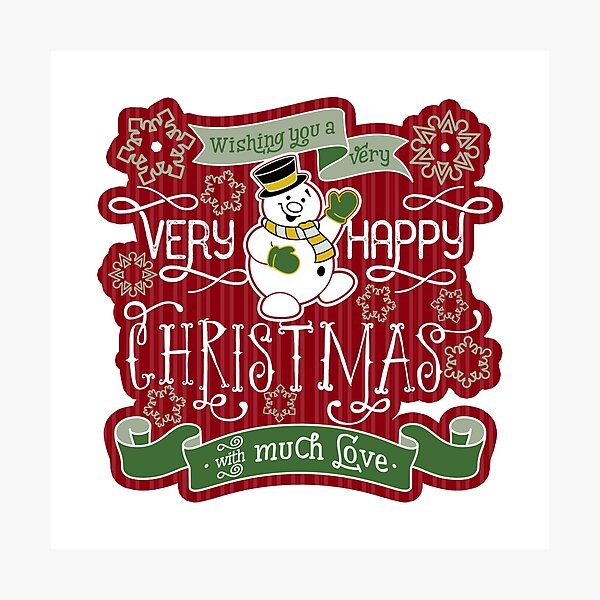 Snowman Very Happy Christmas With Much Love Typography Photographic Print