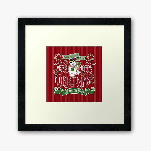 Wishing You A Very Happy Christmas Snowman Typography Framed Art Print