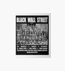Black Wall Street Art Board Print