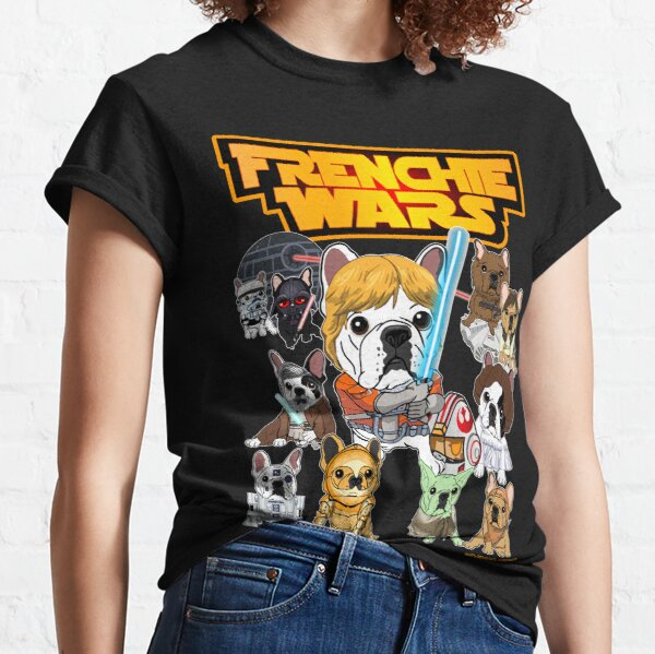 FRENCHIE WARS Classic T-Shirt