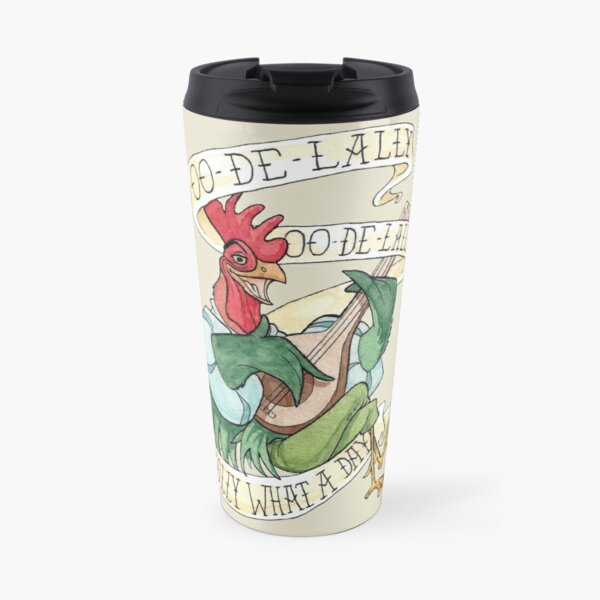 Alan-A-Dale Rooster : OO-De-Lally Golly What A Day Tattoo Watercolor Painting Robin Hood Travel Mug