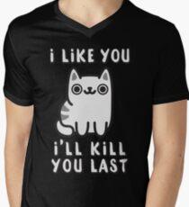 I'll Kill You Last T-Shirt