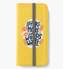Letters say more than the words they write iPhone Wallet/Case/Skin
