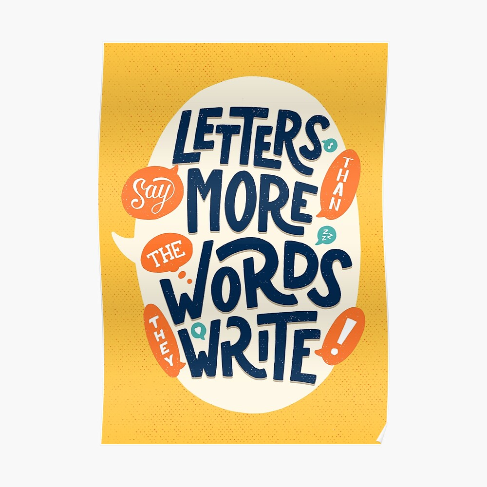 Letters say more than the words they write Poster