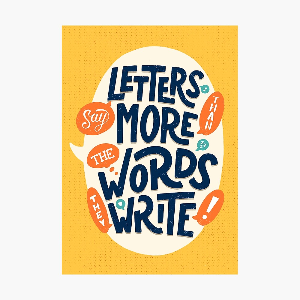 Letters say more than the words they write Photographic Print