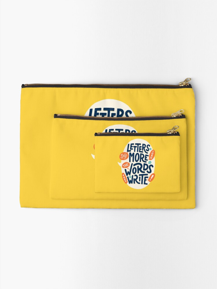 Alternate view of Letters say more than the words they write Zipper Pouch