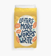 Letters say more than the words they write Duvet Cover