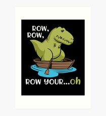 T-Rex Row Your Boat Dinosaur Short Arms Funny Art Print