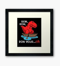 T-Rex Row Your Boat Dinosaur Funny Short Arms  Framed Print