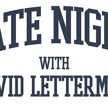 LATE NIGHT WITH DAVID LETTERMAN (VARSITY) by discochicken