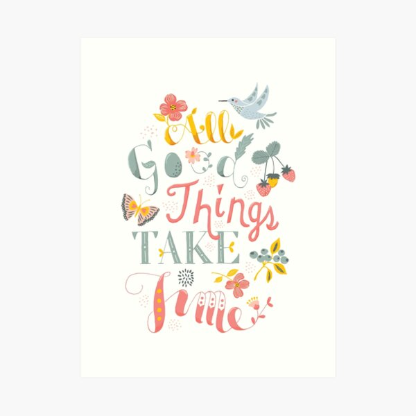 All Good Things - Hand Lettering Inspiring Quote Art Print