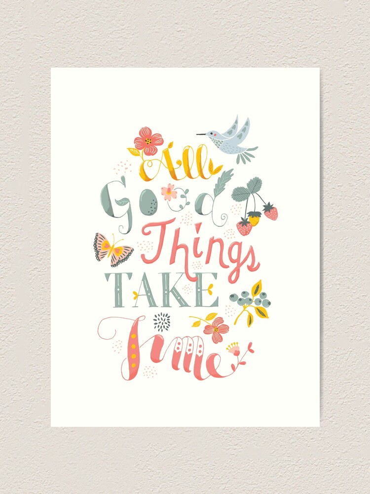 All Good Things Hand Lettering Inspiring Quote Art Print