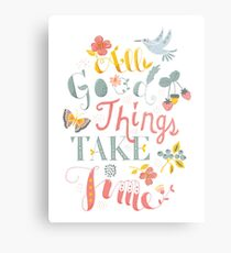 All Good Things - Hand Lettering Inspiring Quote Metal Print