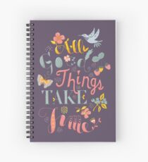 All Good Things - Hand Lettering Inspiring Quote Spiral Notebook