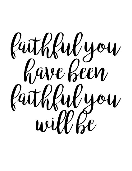 Image result for lord is faithful
