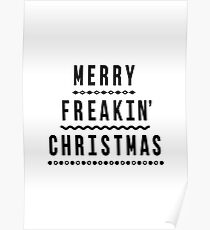 Merry Freakin' Christmas Poster