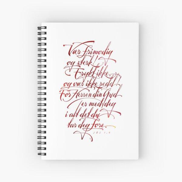 Vær frimodig og sterk Spiral Notebook