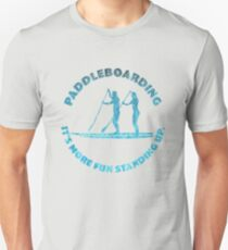 Funny Stand Up Paddleboarding Design T-Shirt