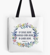 By Grace Alone - Christian Quote Tote Bag
